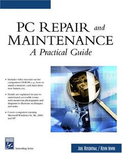 PC Repair and Maintenance: A Practical Guide