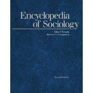 Encyclopedia of Sociology 4