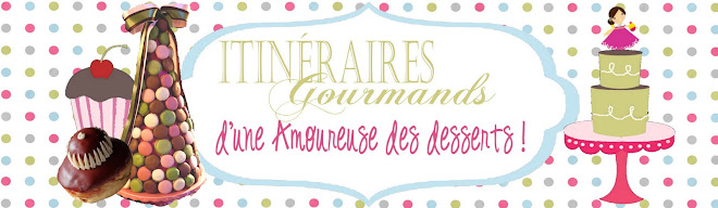 Itinraires gourmands d&#39;une amoureuse des desserts