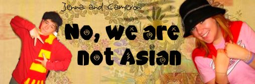 No, we're not Asian