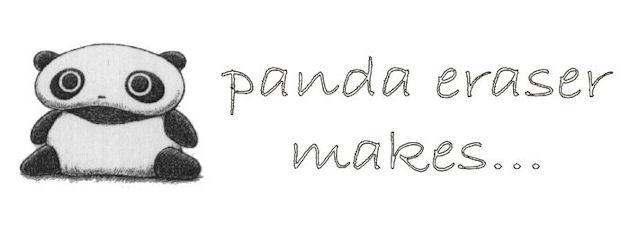 panda✰eraser makes...