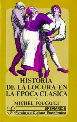 materiales para pensar michel foucault la historia de la On historia de la epoca clasica