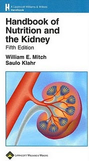 Handbook of Nutrition and the Kidney. 5th Ed.