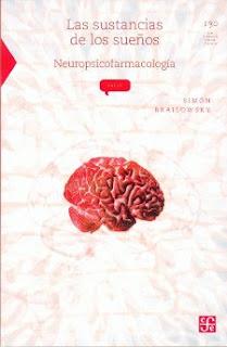 Las Sustancias De Los Sueños Neuropsicofarmacologia.
