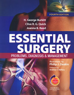 Essential Surgery: Problems, Diagnosis and Management. 4th ed.