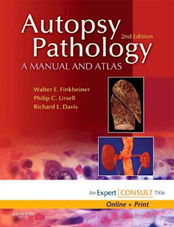 Autopsy Pathology: A Manual and Atlas. 2nd Ed.