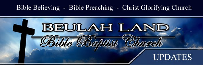 Beulah Land Bible Baptist Church