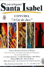 """Mostra Colectiva """"A Cor do Jazz"""" Fevº 2011"""