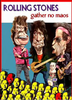 Rolling Stones gather no Maos