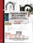 CONSTRUCTORES DE ILUSIONES, LA DIRECCIÓN ARTÍSTICA CINEMATOGRÁFICA edición con John D. Sanderson