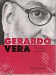 GERARDO VERA, REINVENTAR LA REALIDAD
