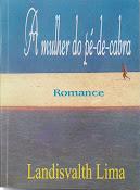 A Mulher do pé-de-cabra - Romance