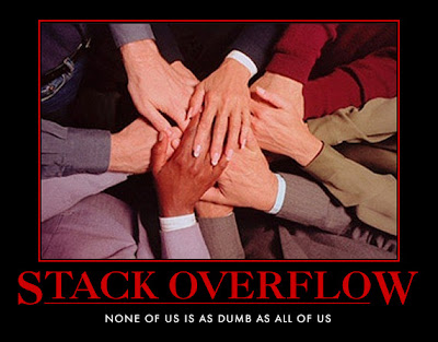 Motivational Poster saying: Stack Overflow, none of us is as dumb as all of us