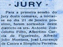 """Homens de conduta ilibata faziam parte do """"Jury"""""""