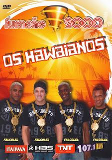 Download Show Os Hawaianos: Furacão 2000 Ao Vivo