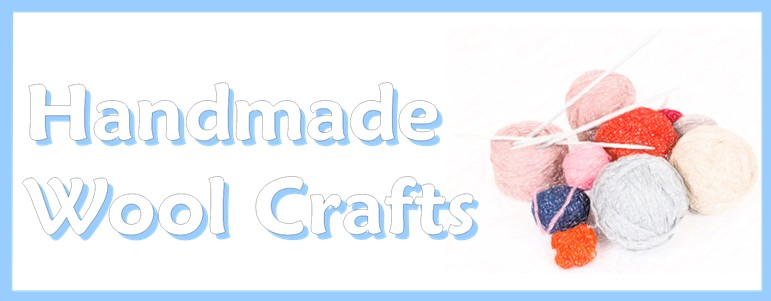 Handmade Wool Crafts