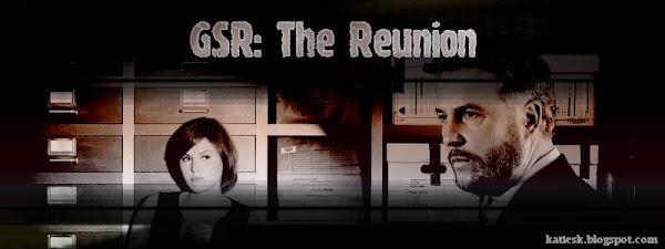 GSR: The Reunion