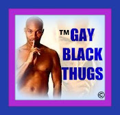 GAY BLACK THUGS