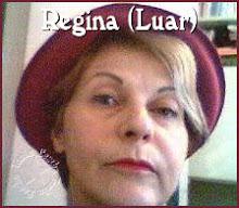 Regina Manica - minha querida LUAR!!!