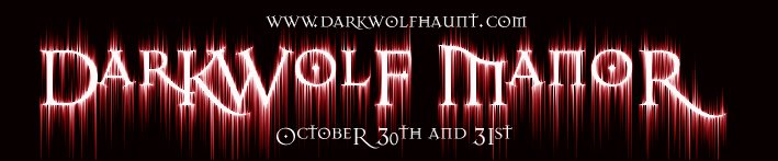 DarKWolf Manor Haunt Blog