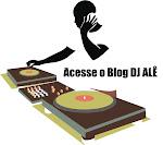 Acesse o Blog DJ ALÊ para ver uma seleção de vídeos musicais.