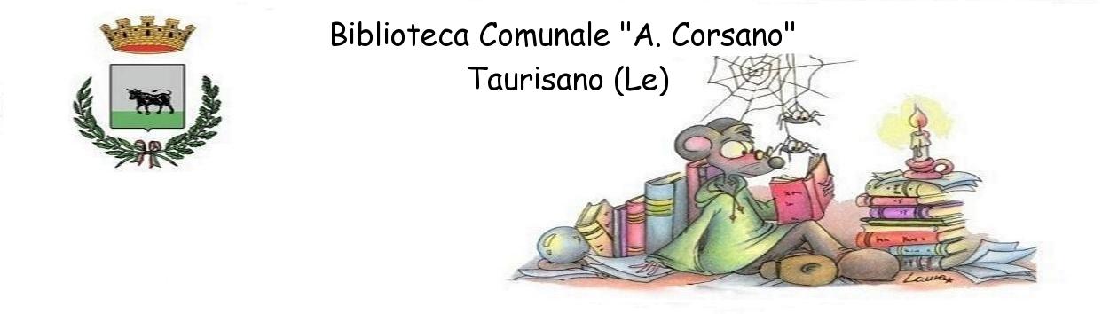 "BIBLIOTECA ""A. Corsano"" Taurisano"
