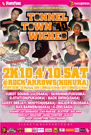 4/10(Sat)-TONNEL TOWN WICKED@小倉ROCK ARROWS