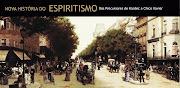 HISTORIA DO ESPIRITISMO