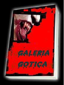 GALERIA GOTICA