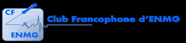 Club Francophone d'ENMG