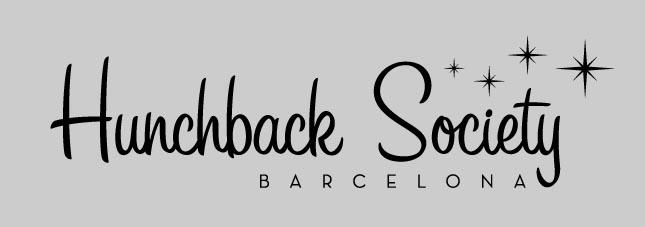 Hunchback Society · Barcelona