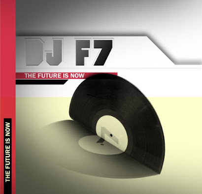 DJ F7 - THE FUTURE IS NOW (2010)