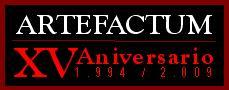 2009 / XV Aniversario Artefactum