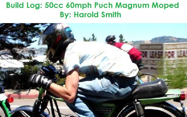 Build Log: 50cc 60mph Puch Magnum Moped