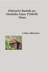 Historia Badak no Dadolin Ema Timor Nian