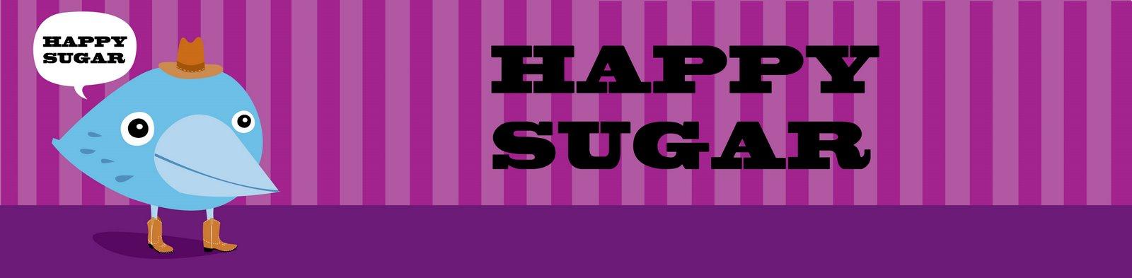 HAPPY SUGAR