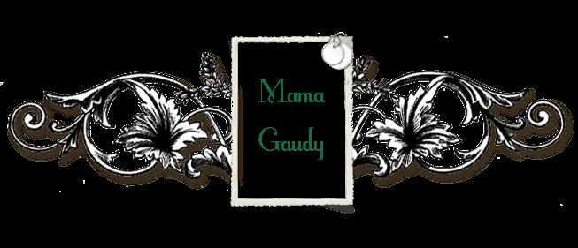 Mama Gaudy