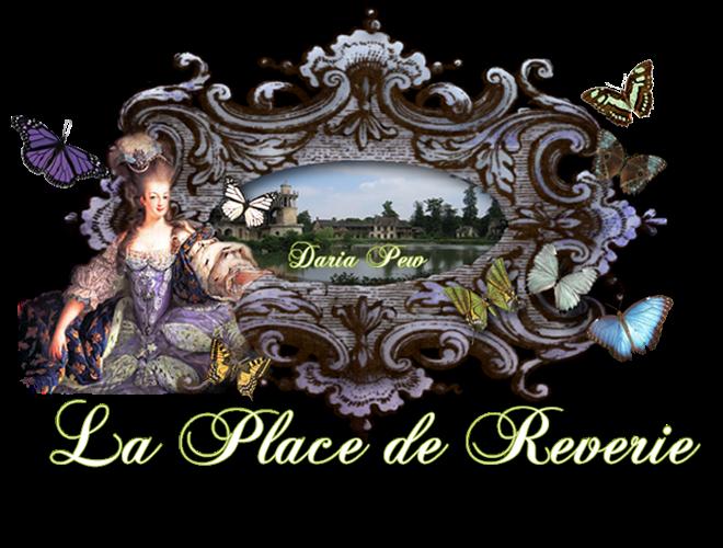 Daria Pew ~ La Place de Reverie