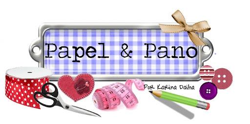 Papel & Pano