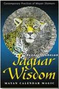 Κεν Τζόνσον - Η Σοφία του Ιαγουάριου: Η Μαγία του Ημερολόγίου των Μάγιας