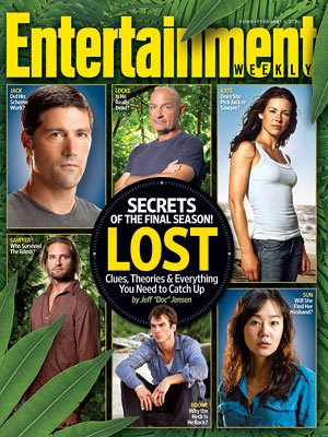 Thanks to Matt and NoOne for the heads up Lost on the Cover of EW Magazine