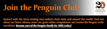 Become part of the FREE Penguin Club today!