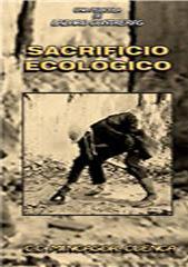 SACRIFICIO ECOLOGICO Sacrificio