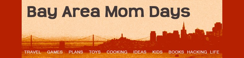 Bay Area Mom Days