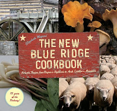 THE NEW BLUE RIDGE COOKBOOK:  Authentic Recipes from VA's Highlands to NC's Mountains