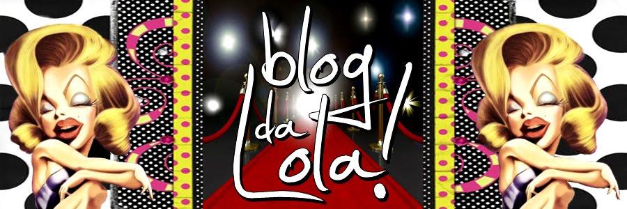 Blog da Lola!