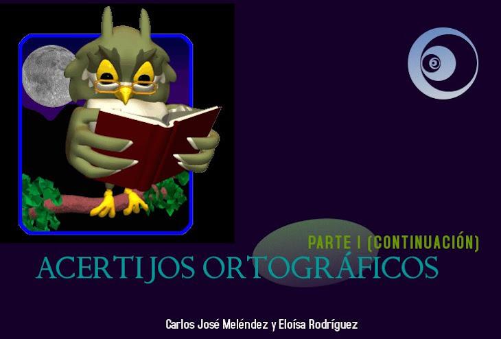 ACERTIJOS ORTOGRÁFICOS PARTE I (CONTINUACIÓN)