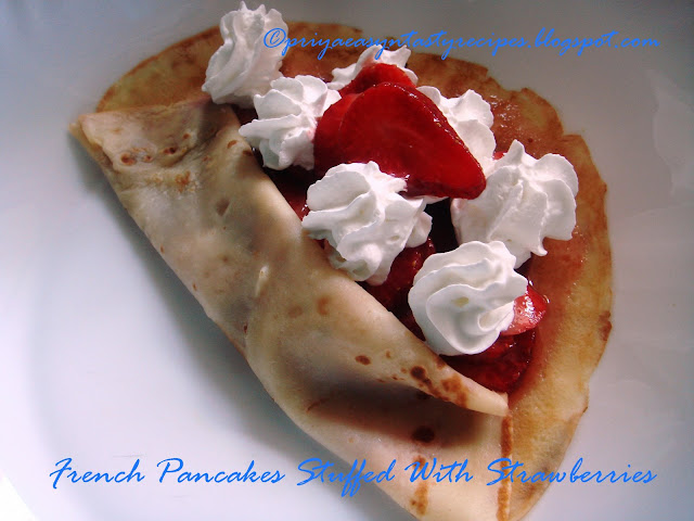 Priya's Versatile Recipes: French Pancakes(Crêpes) Stuffed With ...