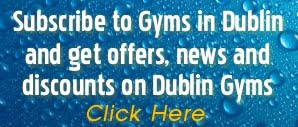 Subscribe to Gyms in Dublin
