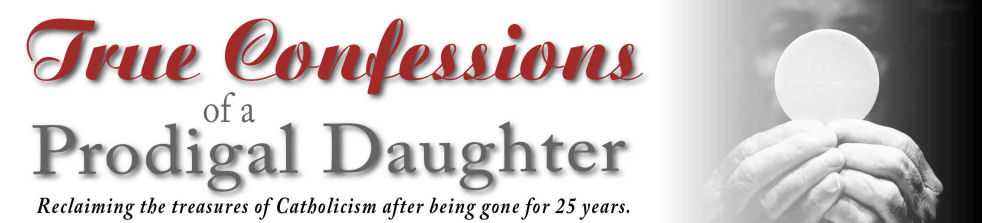 True Confessions of a Prodigal Daughter